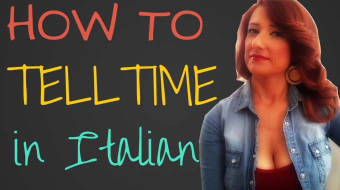 Learn Italian online free lesson! What time is it?